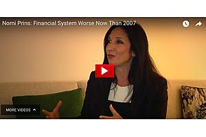 Nomi Prins Tells Why the Financial System Worse Now Than 2008 Crises