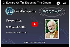 G. Edward Griffin: Exposing the Federal reserve
