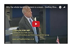 Why the whole banking system is a scam - Godfrey Bloom MEP