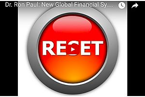 Ron Paul: A New Global Financial System Is Unavoidable