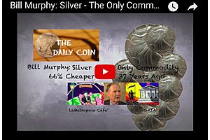 Bill Murphy: Silver - The Only Metal 66% Cheaper Than 37 Years Ago!