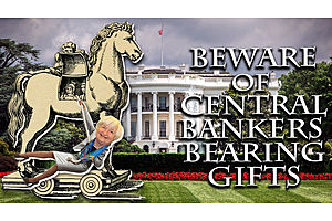 beware of central bankers bearing gifts