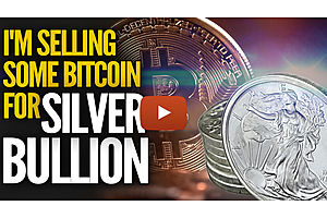 mike maloney: i'm selling some bitcoin for silver bullion