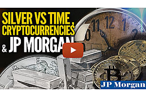 Silver vs. Time, Cryptocurrencies & JP Morgan - Mike Maloney and Jeff Clark