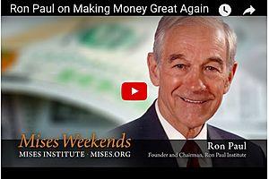 Making Money Great Again - Ron Paul
