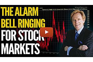 Alarm Bells Ringing for Stock Markets