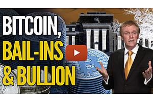 bitcoin, bail ins & bullion