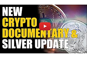 Mike's New Crypto Documentary & Large Silver Purchase