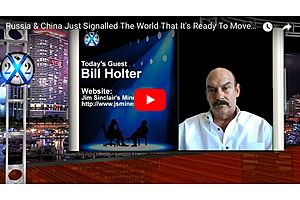 Bill Holter: Russia and China on the Move from The U.S. Dollar