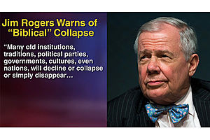 "Jim Rogers: Trade War a ""Disaster"", Will End US Reign as World Leader"