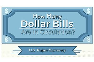 u.s. dollar bills: how many are in circulation?