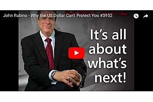 Here's Why the U.S. Dollar Can't Save You - John Rubino