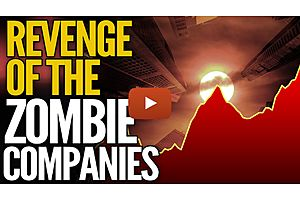 Revenge of the Corporate Zombies: 15% of Largest US Companies Are Walking Dead