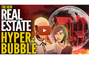 The New Real Estate Hyper-Bubble