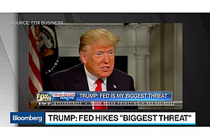 Trump Says Federal Reserve Rate Hikes Are His 'Biggest Threat'