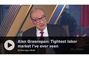 Greenspan: 50-Year Low Unemployment Will Force up Wages and Inflation
