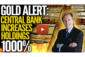 Gold Alert: Central Bank Increases Reserves By 1000%