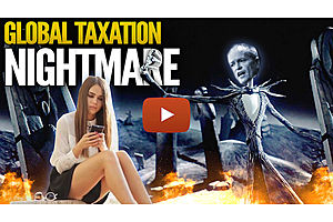Our Global Taxation Nightmare