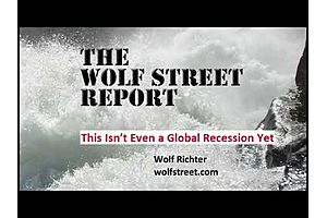 """Wolf Richter: """"This Isn't Even a Global Recession Yet"""""""