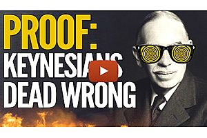 The Hard Proof That Shows Keynesians Are DEAD WRONG