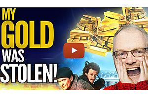 My Gold Was Stolen!