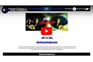 The Choice - NorthmanTrader