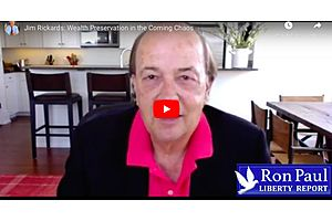 Ron Paul and Jim Rickards: Wealth Preservation in the Coming Chaos