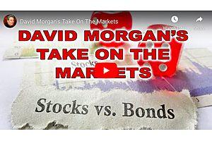 David Morgan's Take On The Markets