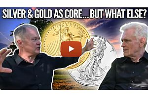 Silver & Gold as Portfolio Core...But What Else? Mike Maloney and Chris Martenson (Part 2 of 3)