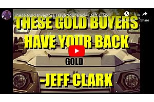 These Gold Investors Have Your Back: Jeff Clark