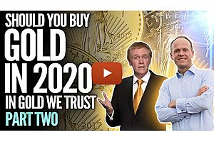 Should You Buy GOLD in 2020? - In Gold We Trust Part 2 - Mike Maloney & Ronnie Stoeferle