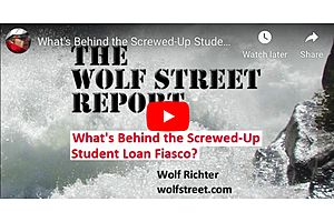 See full story: The Wolf Street Report: What's Behind the Student Loan Fiasco?