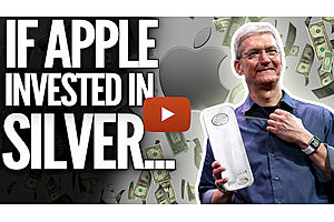See full story: If Apple Invested in Silver Stocks--Mike Maloney and Jeff Clark Part III