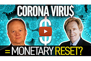See full story: Could Coronavirus Trigger the Monetary Reset? Mike Maloney & Chris Martenson (Part 2)