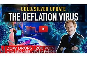 See full story: The Deflation Virus - Gold/Silver Market Update
