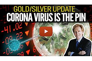 See full story: Coronavirus IS THE PIN - Mike Maloney's Gold/Silver Update