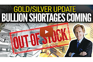 See full story: Bullion Shortages Coming – Gold/Silver Update