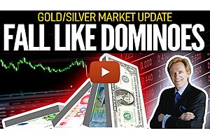 See full story: Fall Like Dominoes - Gold/Silver Market Update wtih Mike Maloney