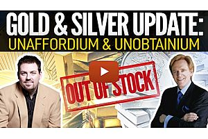 See full story: Gold & Silver Becoming Unaffordium & Unobtainium - Mike Maloney with Alex Daley