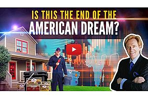 See full story: Is This the End of the American Dream? Mike Maloney