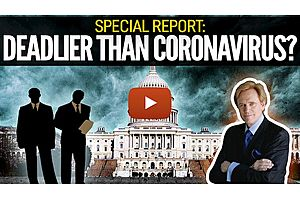 See full story: SPECIAL REPORT: Deadlier Than Coronavirus? Mike Maloney