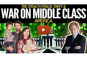 See full story: The Stealth Fraud, Theft & WAR ON MIDDLE CLASS America - Mike Maloney