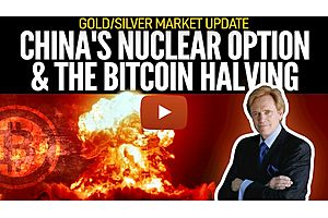 See full story: China's Nuclear Option & Bitcoin Halving - Mike Maloney