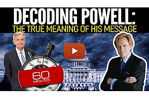 See full story: Decoding Powell: The True Meaning Of His Message