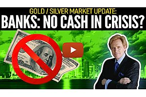 See full story: Will You Be Able To Get Cash From Banks In A Crisis? Mike Maloney