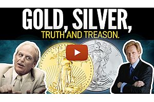 See full story: Gold, Silver, Truth & Treason - Mike Maloney with Richard Daughty