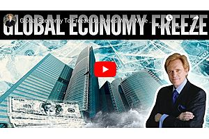 See full story: Global Economy To Freeze Up,  Here's Why - Mike Maloney