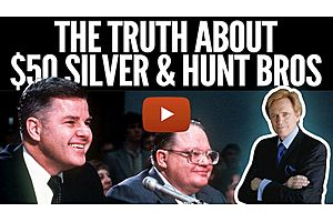 See full story: The Surprising Truth About $50 Silver & the Hunt Brothers
