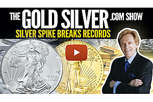 See full story: Silver Spike Breaks Record - The GoldSilver.com Show
