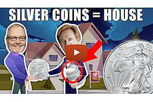 See full story: Buying A House With Silver Coins